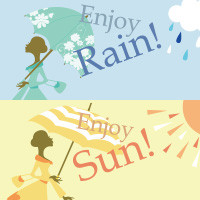 Enjoy Rain! Enjoy Sun! Fair